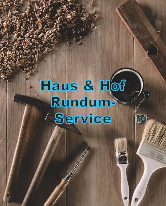 Haus und Hof Rundum-Service
